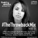 #TheThrowbackMix Vol. 5: 1990s - Part 3 :: @IAmBarryAndy on IG, FB & Twitter