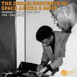 The Dream Sequence w/ Space Afrika & Moid 14th August 2017