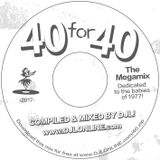40 for 40 - The Megamix!