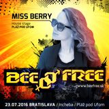 Missberry @ BeeFree 2016 House Stage