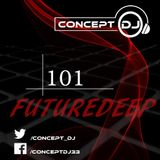 Concept - FutureDeep Vol. 101 (05.05.2017)