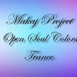 Makaj Project - Open Soul Colors (Progressive Trance)(28.07.2017)
