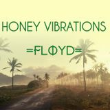 HONEY VIBRATIONS