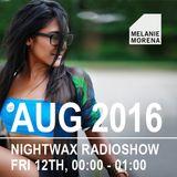 Melanie Morena Nightwax August Mix 2016