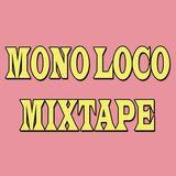 Mono Loco Mixtape - All Vinyl Party (10/03/2017)