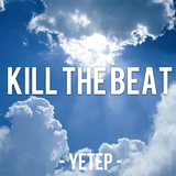 Kill The Beat [ For Tray ! ]
