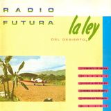 RADIO FUTURA .LA LEY DEL DESIERTO
