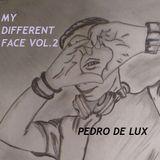 Pedro De Lux - My Different Face vol.2.2019