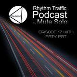 Mute Solo @ Rhythm Traffic Radio Show episode 17 on Seance Radio 21.06.2016