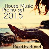 Dj AXID House set 05_2015