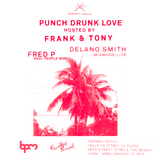 Fred P  - Live At Punch Drunk Love, Canibal Royal (The BPM Festival 2015, Mexico) - 11-Jan-2015