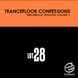 Trancefloor Confessions Throwback Sessions Volume 1