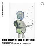 Unknown Dielectric w/ Warmchainss & JD X - 10th August 2019