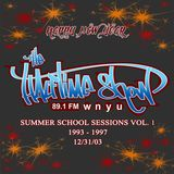 The Halftime Show w/DJ Eclipse 89.1 WNYU December 31, 2003 Summer School Vol. 1 (93-97)