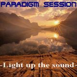 PARADIGM SESSION - Light up the sound -