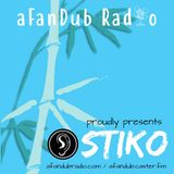aFanDub Radio presents Stiko [17/4/18]
