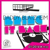 BRING IT BACK LIVE Tape No. 04 with Gordon Hollenga & zuHOUSE Rocker - SAT  11/01/2014