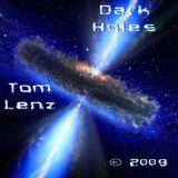 Dark Holes - Tom Lenz