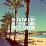 IBIZA Calling #1 - House Session with Marga Sol