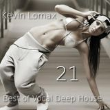 Kevin Lomax - Best of Vocal Deep house vol 21