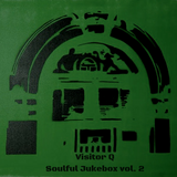 Visitor Q - Soulful Jukebox Vol.2