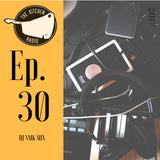 The Kitchen Radio Episode 30