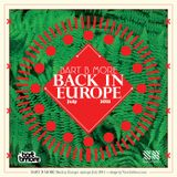 Bart B More 'Back In Europe' July 2011 Mixtape