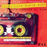 IBIZA LIFE RADIO Show with Lorenzo al Dino #44 – Autum 2015