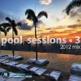 Pool Sessions 3 Summer Mix 2012