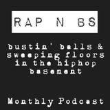Rap and BS Podcast #Pilot