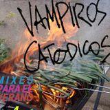 Vampiros Catódicos (aka #TNT): Mixes para el verano (Vol 3.): Fuego