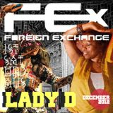 DJ Lady D @ Foreign Exchange (FEx 1st Saturdays)