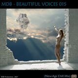 MDB - BEAUTIFUL VOICES 015 (NEW-AGE CHILL MIX)