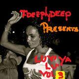 FDEEPLY DEEP AkA FEDERICO GUGLIELMI Presents LUV YA ...LU'!!! VOL. 3
