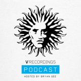 V Recordings Podcast 034 - Hosted by Bryan Gee