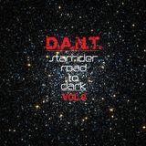 D.A.N.T. - Starrider road to dark vol. 8 (progressive, deep dark progressive, deep techno, techno) l
