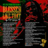 Blessed Like That HGPV9 by Dj Green B (Roots & Culture Mix)