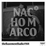 Nacho Marco Guest DJ Mix - theBasement Radio #168 - Vicious Radio