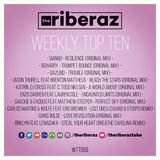 The Riberaz Weekly Top Ten 056