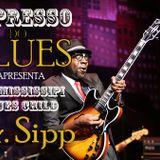 EXPRESSO DO BLUES Programa 12 - The Mississippi Blues Child