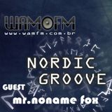 Nordic Groove with guest Mr.NonameFox(NO)