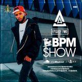 DJ Adam K Presents - The BPM Show Episode 02