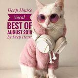 Deep House Vocal best of August 2018 by Deep Heart