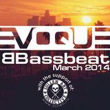 Evoque - Bassbeat (March 2014)