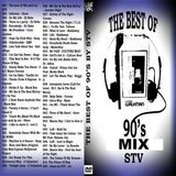 DJ STV - The Best of 90's Mix (Section The 90's)