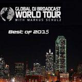 Markus Schulz – Global DJ Broadcast (World Tour Best of 2015) (31.12.2015)