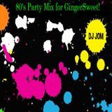 80's Party Mix for GingerSweet!