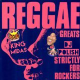 DJ PoLiSH PRESENTS STRICTLY REGGAE ROCKERS