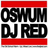 The Old School Warm Up - Dj Red