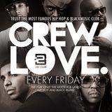 Crew Love Mix by DJ Lil´Oh